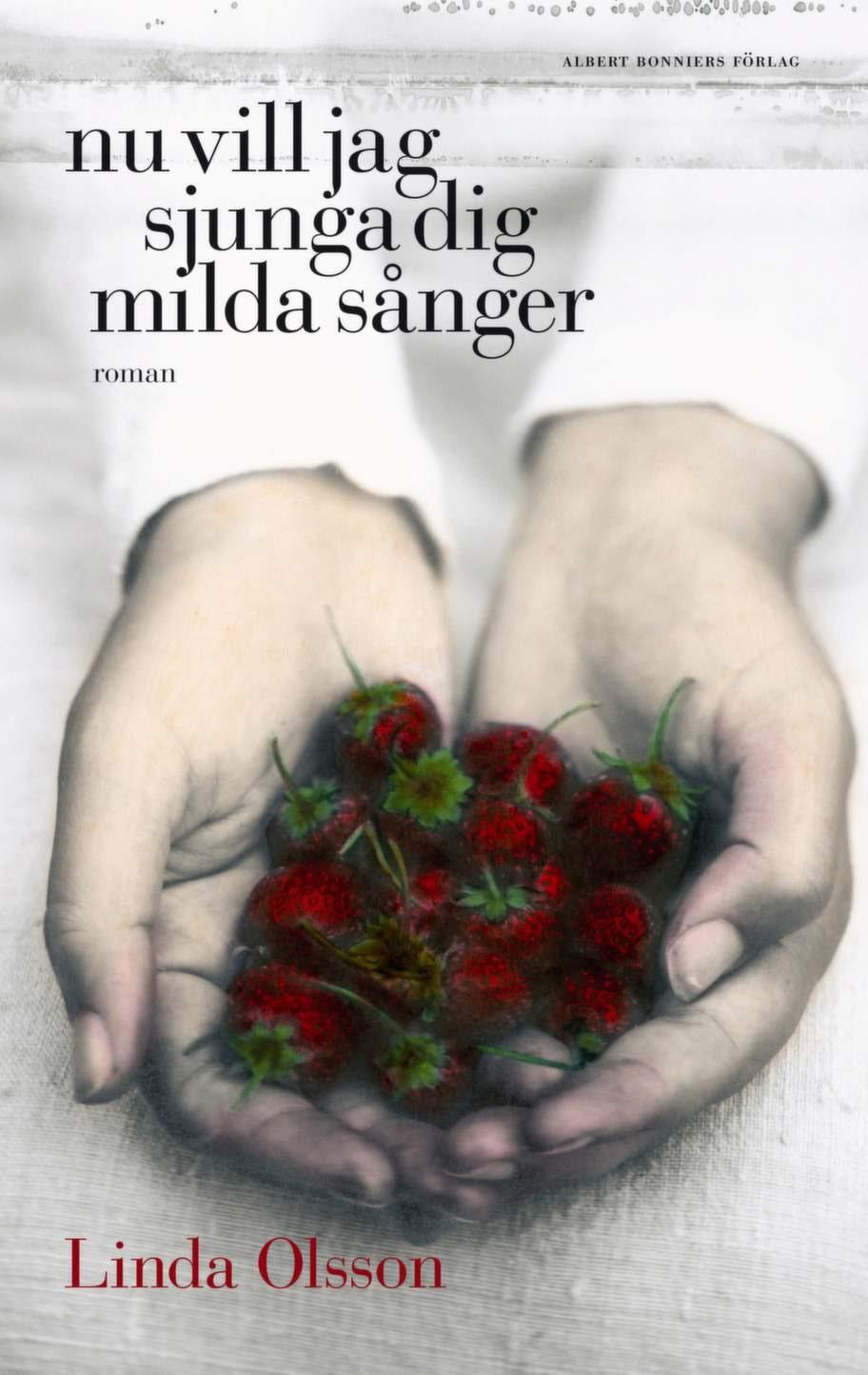Nu vill jag sjunga dig milda sånger av Linda Olsson, Albert Bonniers FörlagEn lågmäld roman om en ung kvinna som tar timeout från verkligheten för att komma över en sorg. En bok om livsval, läkande efter sorg och förluster och om vänskapens kraft.