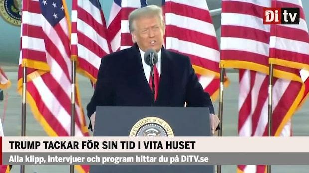 """Donald Trumps avskedstal: """"Jag hoppas de inte höjer era skatter"""""""