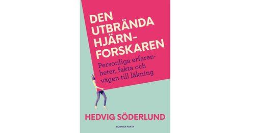 """Hedvig har skrivit boken """"Den utbrända hjärnforskaren"""""""