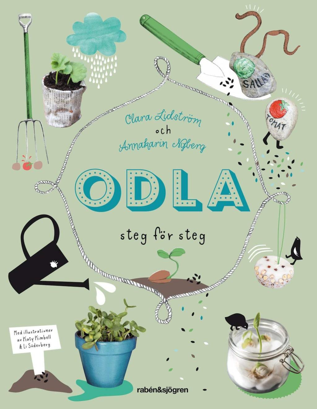 """Här är författarduons tredje boken för barn, """"Odla""""."""