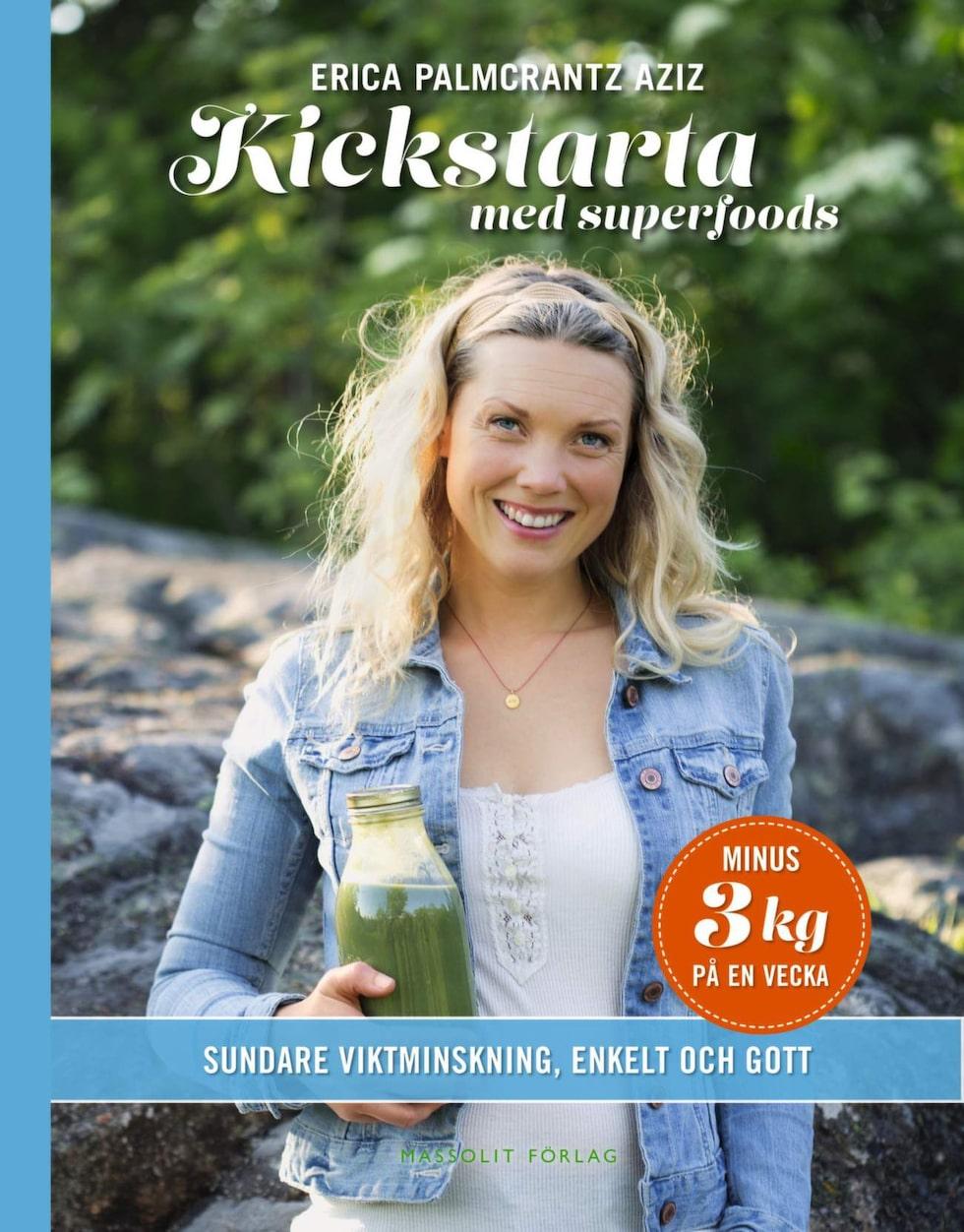"""""""Kickstarta med superfoods"""" av Erica Palmcrantz Aziz (Massolit förlag)"""