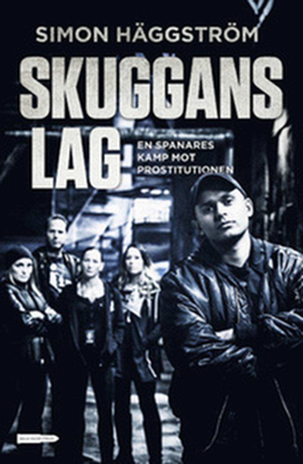 Ny bok. Kriminalinspektör Simon Häggström har skrivit om en spanares kamp mot prostitutionen.