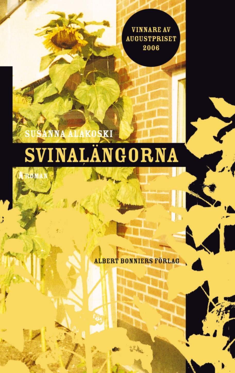 Svinalängorna av Susanna Alakoski, Albert Bonniers FörlagAugustprisvinnande roman om en uppväxt som präglas av föräldrarnas alkoholism i 1970-talets Sverige. En berättelse som blir svår att släppa och som ger perspektiv på många av vardagens små förtretligheter, och som visar att det går att behålla livsgnistan.