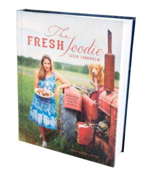 """""""The fresh foodie"""" av Leila Lindholm."""