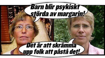 Förvirrande om fettet. Läkaren Annika Dahlqvist, till vänster, hävdar att barn kan ta stor skada om de äter vegetabiliska fetter. Livsmedelsverkets Annica Sohlström slår tillbaka och menar att Dahlqvists uppgifter saknar vetenskaplig grund och skrämmer folket.