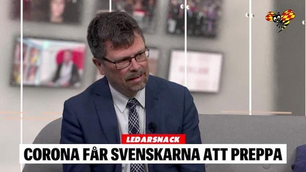 """Ledarsnack: """"Coronaviruset får svenskarna att preppa"""""""